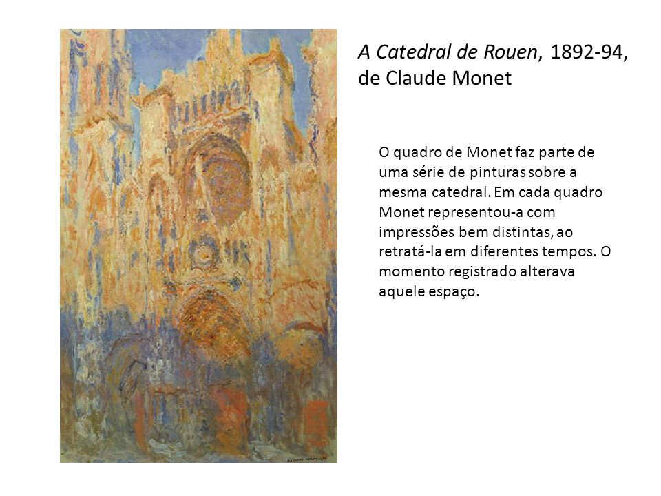 A Catedral de Rouen, 1892-94, de Claude Monet