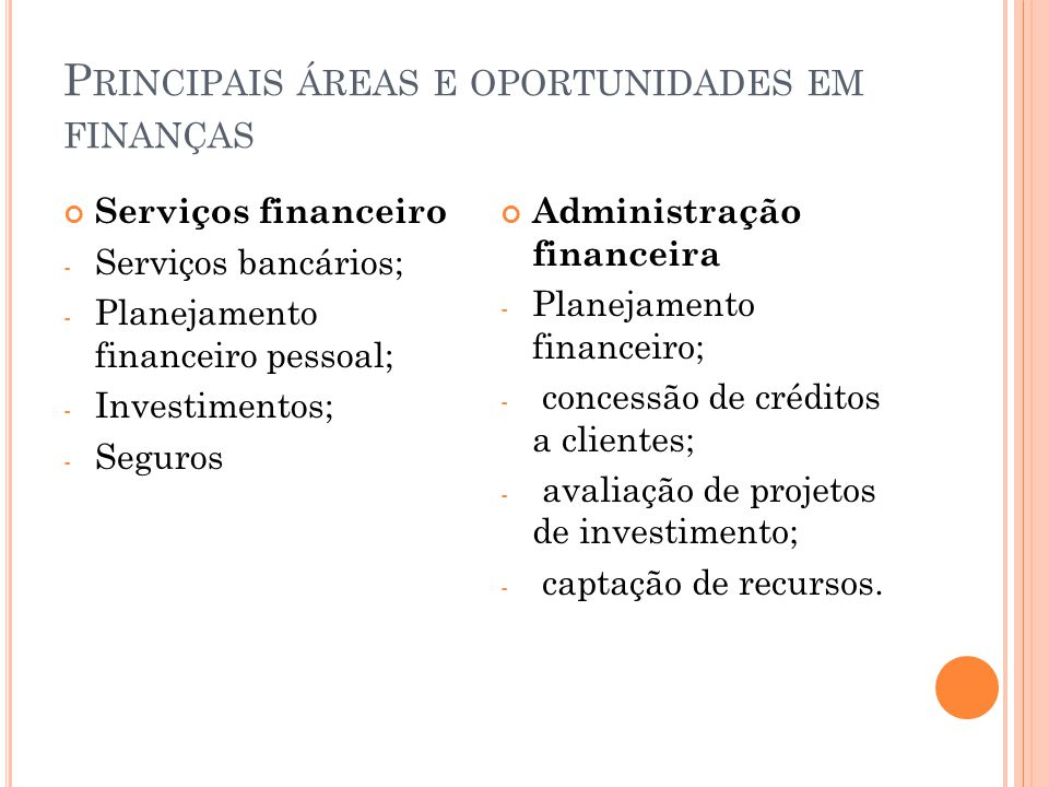 Principais áreas e oportunidades em finanças