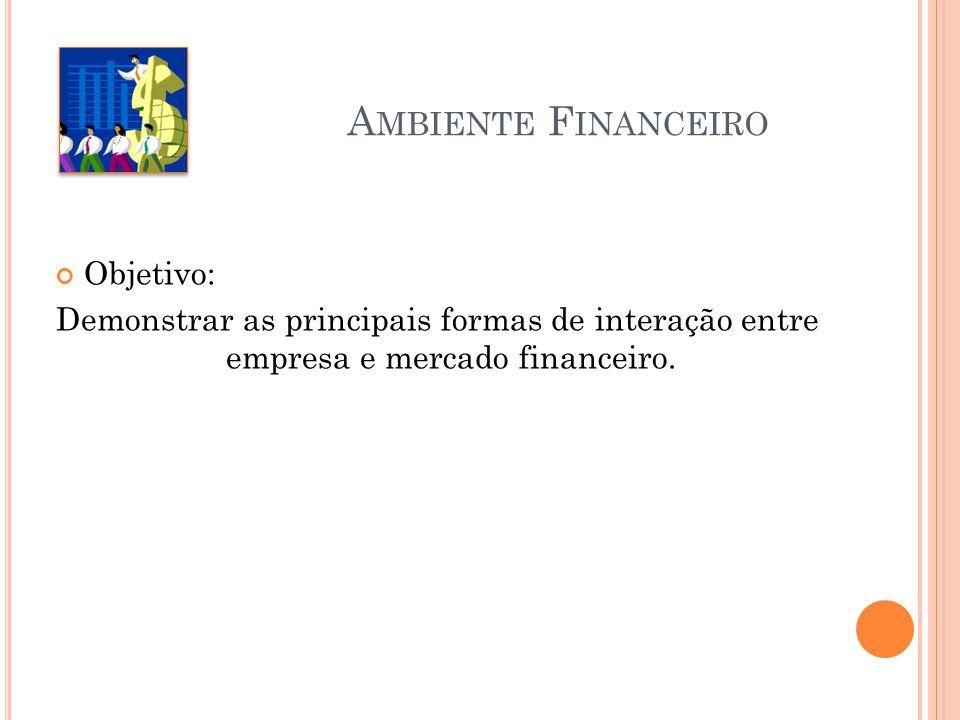 Ambiente Financeiro Objetivo: