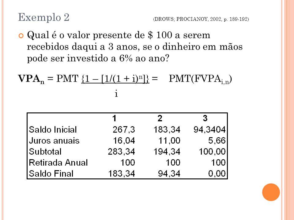 Exemplo 2 (DROWS; PROCIANOY, 2002, p. 189-192)