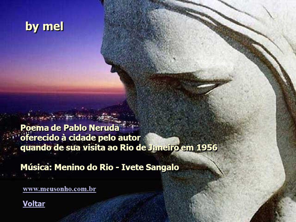 by mel Poema de Pablo Neruda oferecido à cidade pelo autor