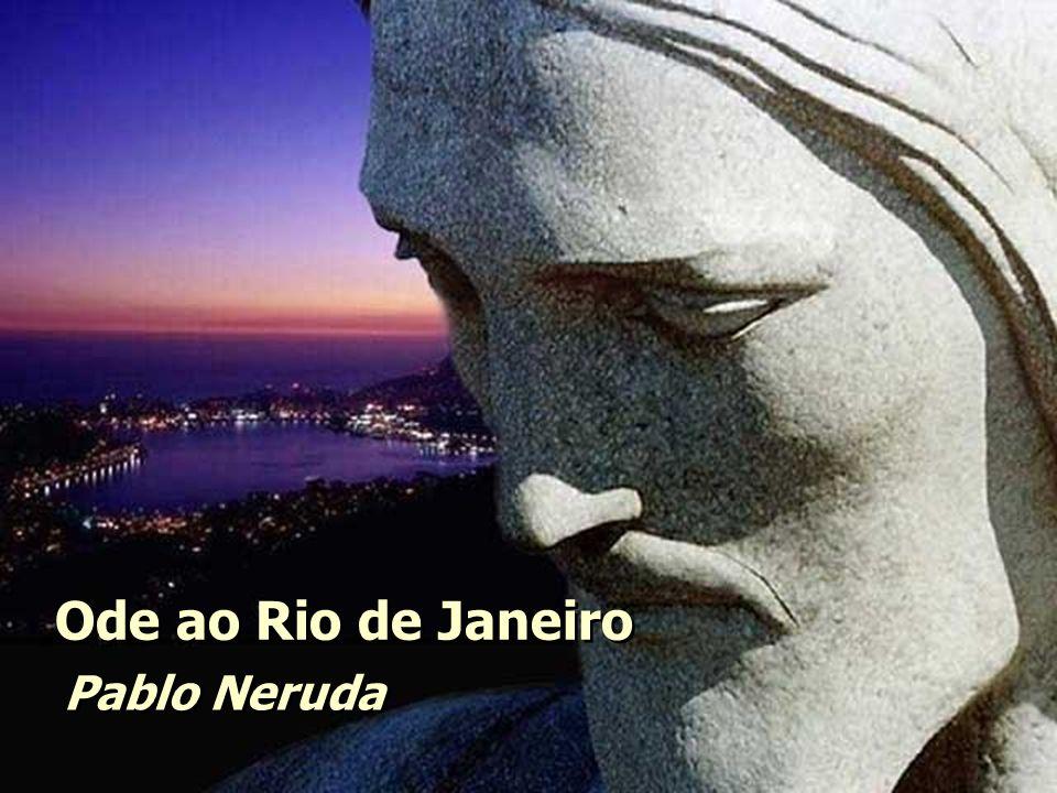 Ode ao Rio de Janeiro Pablo Neruda