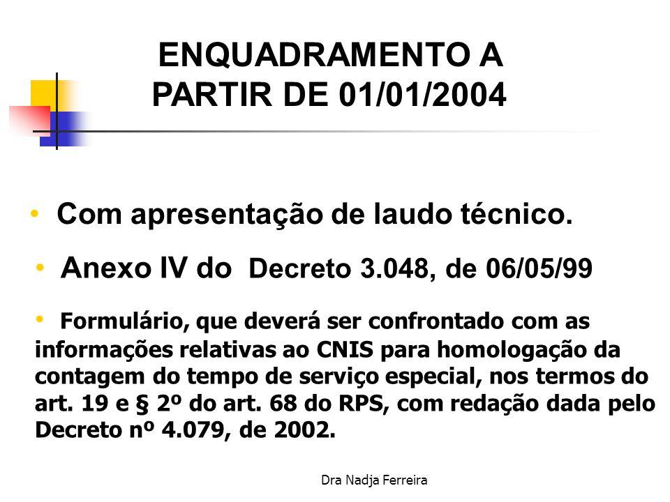 ENQUADRAMENTO A PARTIR DE 01/01/2004