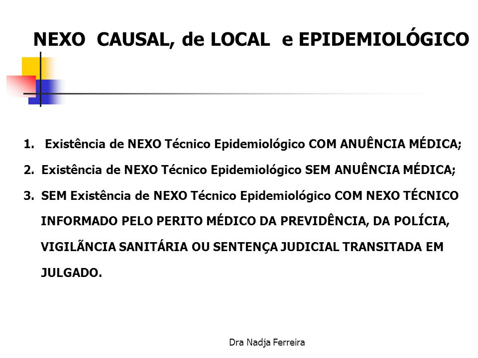 NEXO CAUSAL, de LOCAL e EPIDEMIOLÓGICO