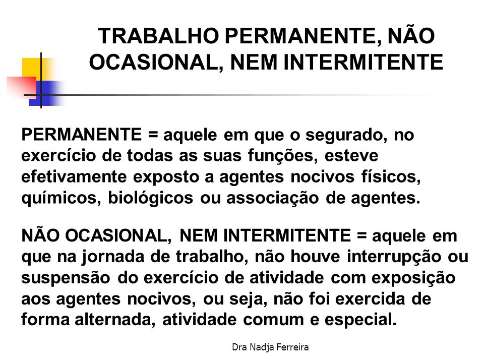 TRABALHO PERMANENTE, NÃO OCASIONAL, NEM INTERMITENTE