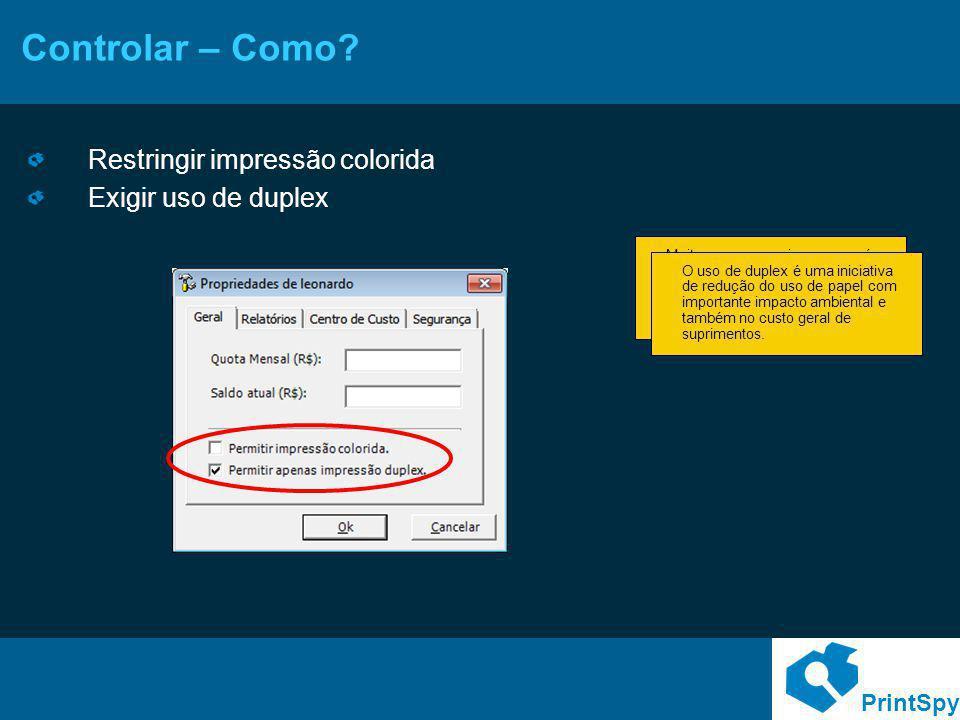 Controlar – Como Restringir impressão colorida Exigir uso de duplex