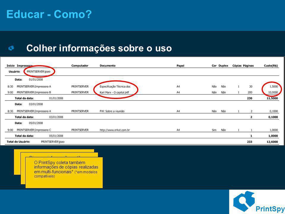Educar - Como Colher informações sobre o uso