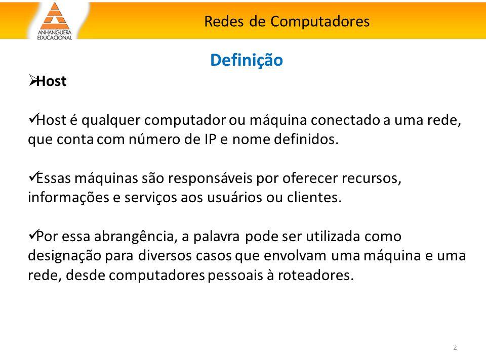 Definição Redes de Computadores Host