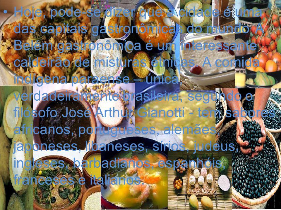 Hoje, pode-se dizer que a cidade é uma das capitais gastronômicas do mundo.
