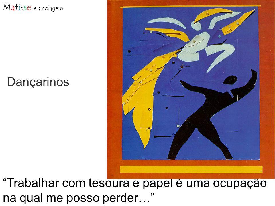 Matisse e a colagem Dançarinos.
