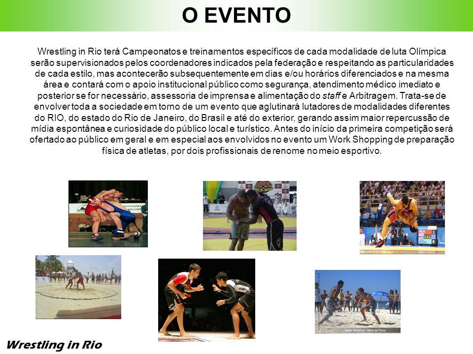 O EVENTO Wrestling in Rio