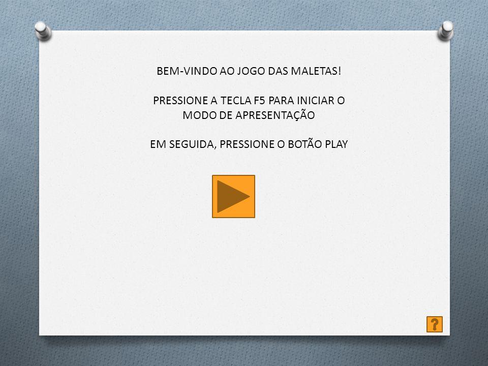 BEM-VINDO AO JOGO DAS MALETAS!