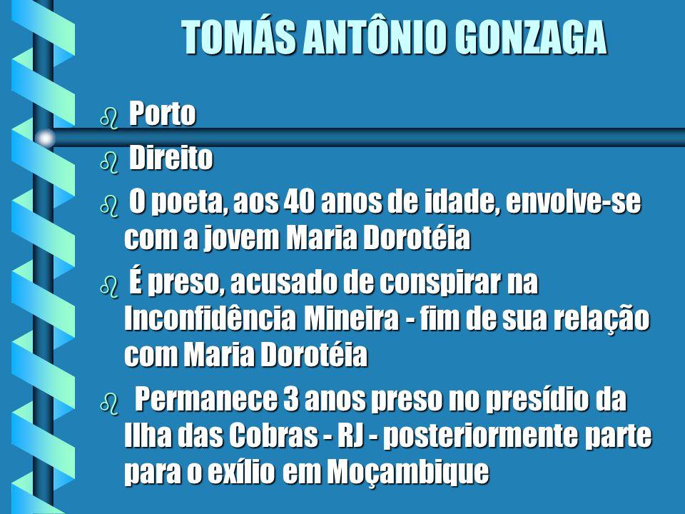 TOMÁS ANTÔNIO GONZAGA Porto Direito