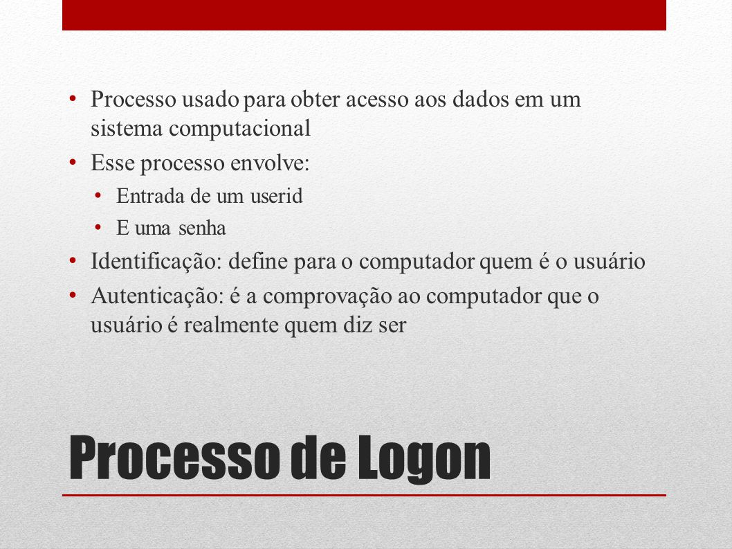 Processo usado para obter acesso aos dados em um sistema computacional