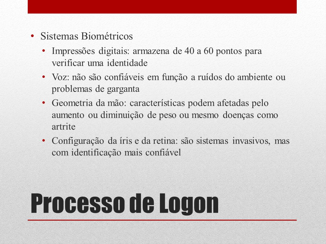 Processo de Logon Sistemas Biométricos
