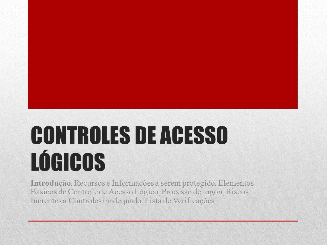 Controles de acesso lógicos