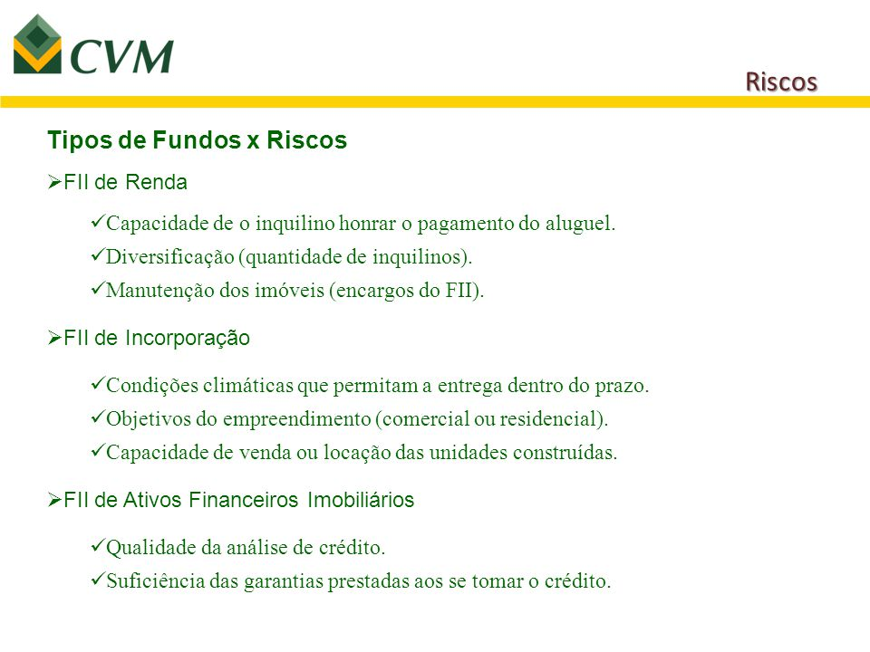 Riscos Tipos de Fundos x Riscos FII de Renda