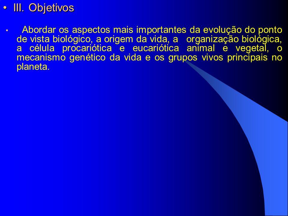 III. Objetivos
