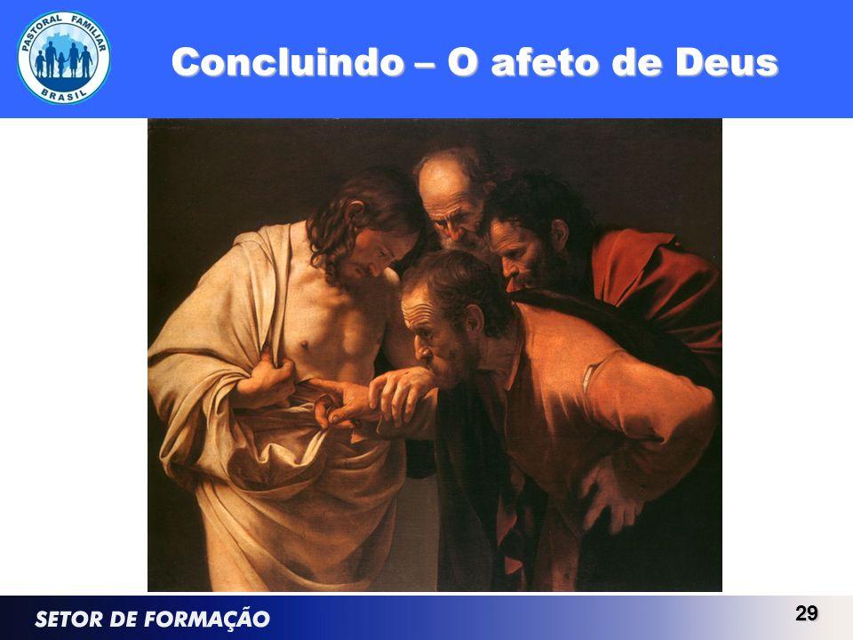 Concluindo – O afeto de Deus