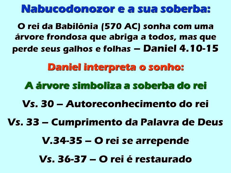 Nabucodonozor e a sua soberba: