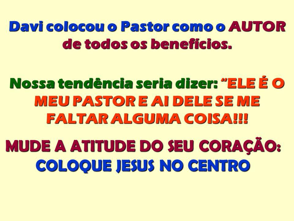 MUDE A ATITUDE DO SEU CORAÇÃO: COLOQUE JESUS NO CENTRO
