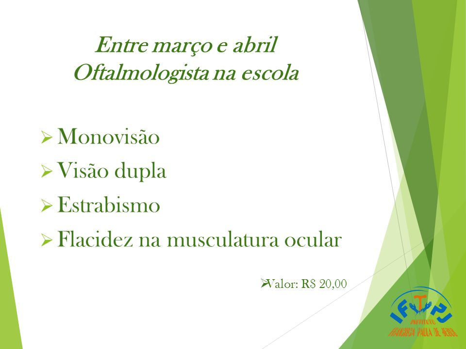 Entre março e abril Oftalmologista na escola