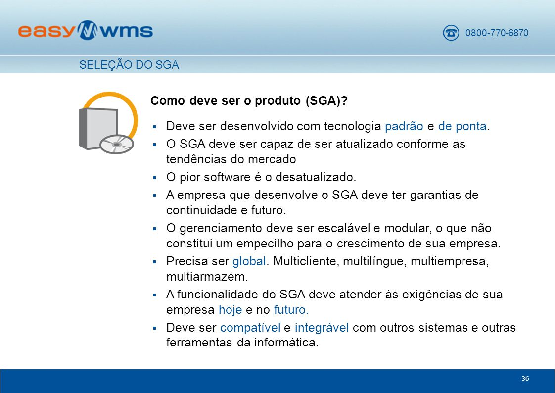 Como deve ser o produto (SGA)