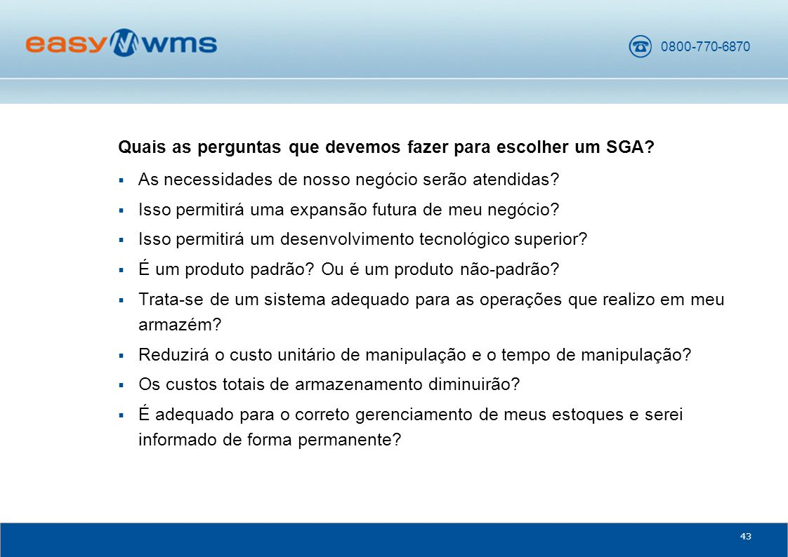 Quais as perguntas que devemos fazer para escolher um SGA