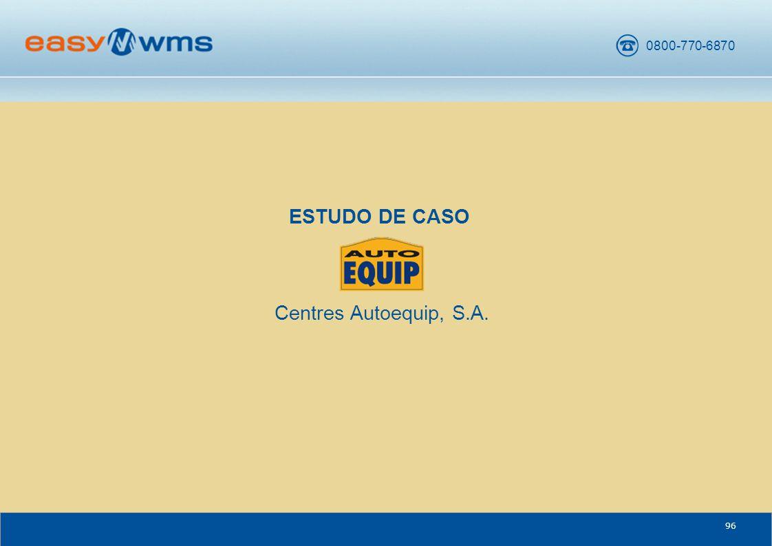 ESTUDO DE CASO Centres Autoequip, S.A.