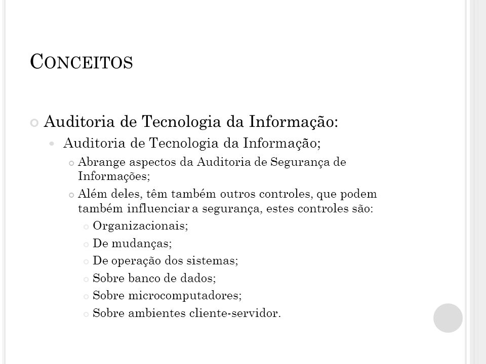 Conceitos Auditoria de Tecnologia da Informação: