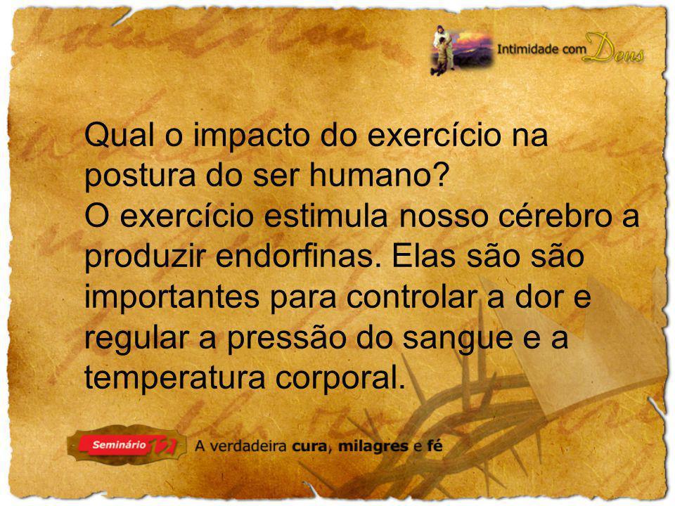 Qual o impacto do exercício na postura do ser humano