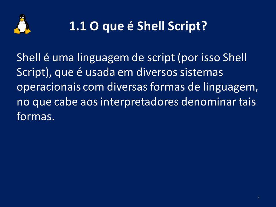 1.1 O que é Shell Script