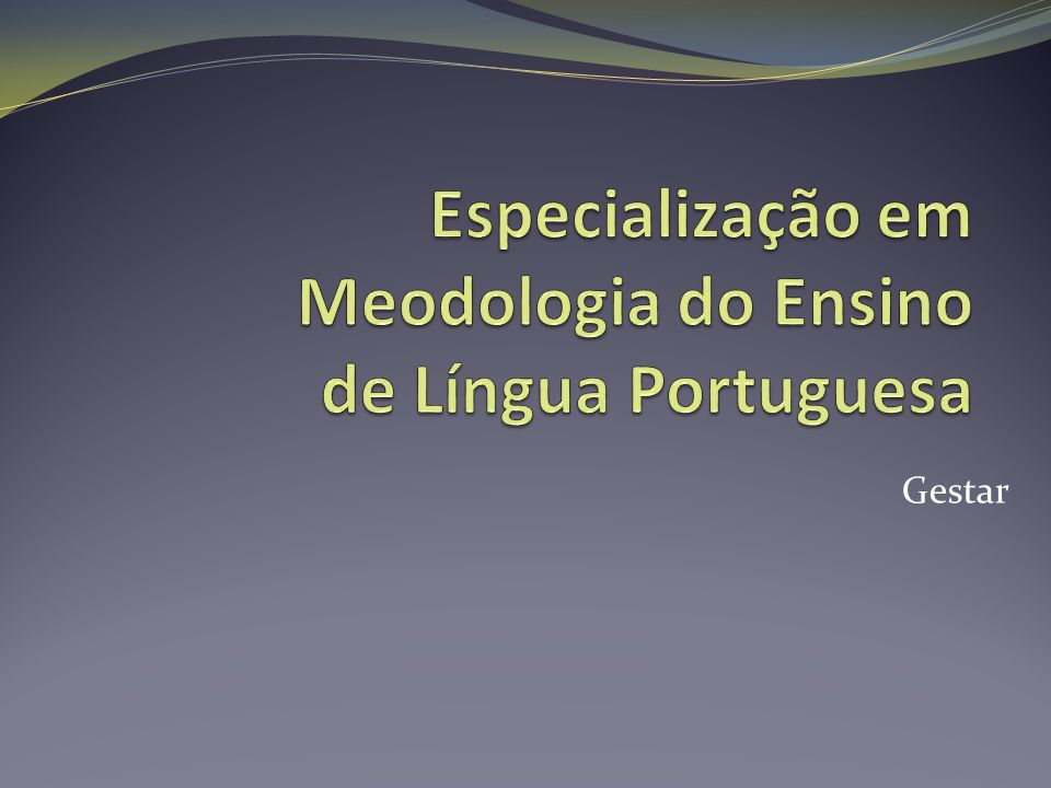 Especialização em Meodologia do Ensino de Língua Portuguesa