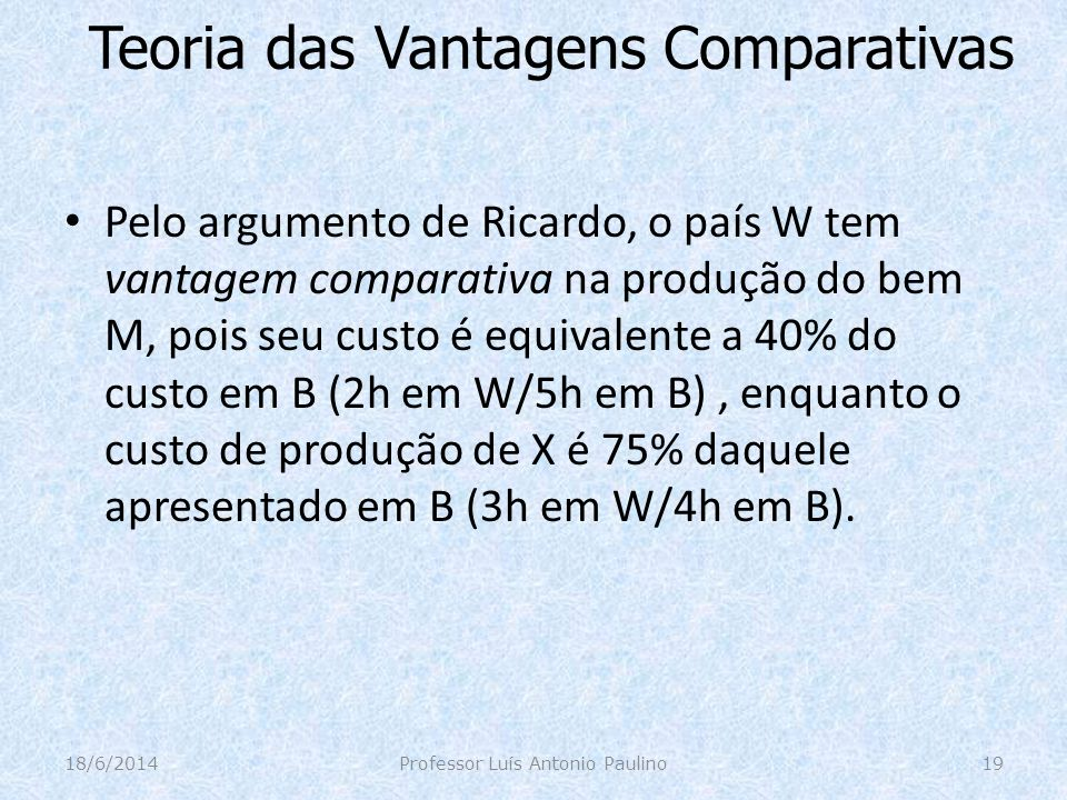 Teoria das Vantagens Comparativas