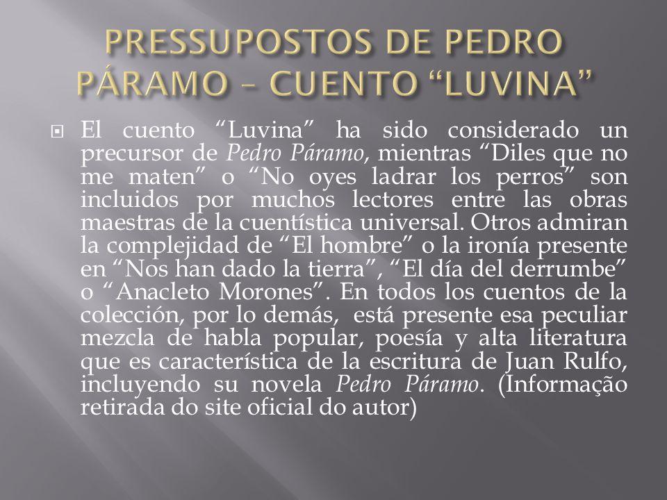 PRESSUPOSTOS DE PEDRO PÁRAMO – CUENTO LUVINA