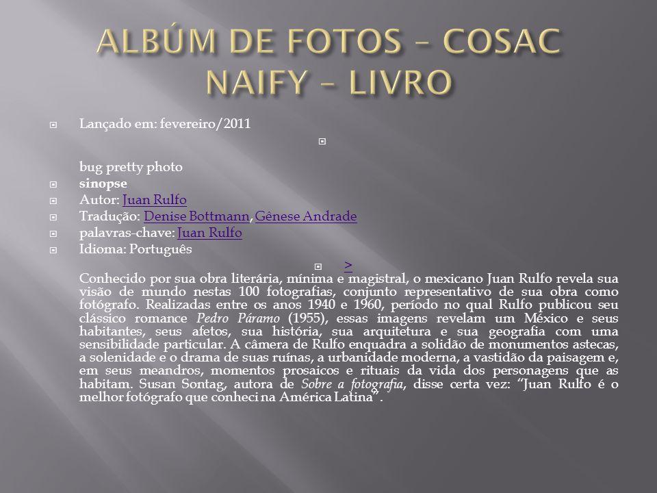 ALBÚM DE FOTOS – COSAC NAIFY – LIVRO