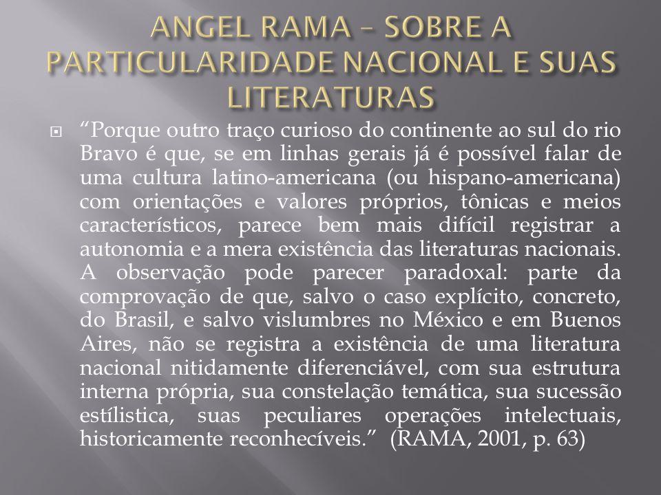ANGEL RAMA – SOBRE A PARTICULARIDADE NACIONAL E SUAS LITERATURAS