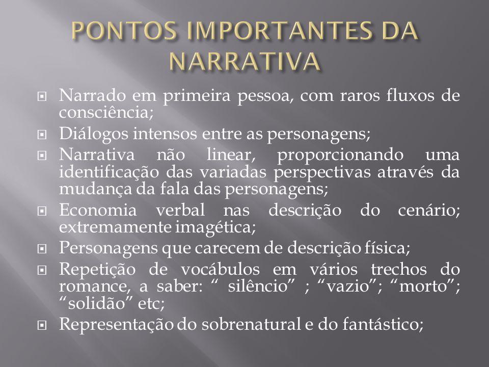 PONTOS IMPORTANTES DA NARRATIVA