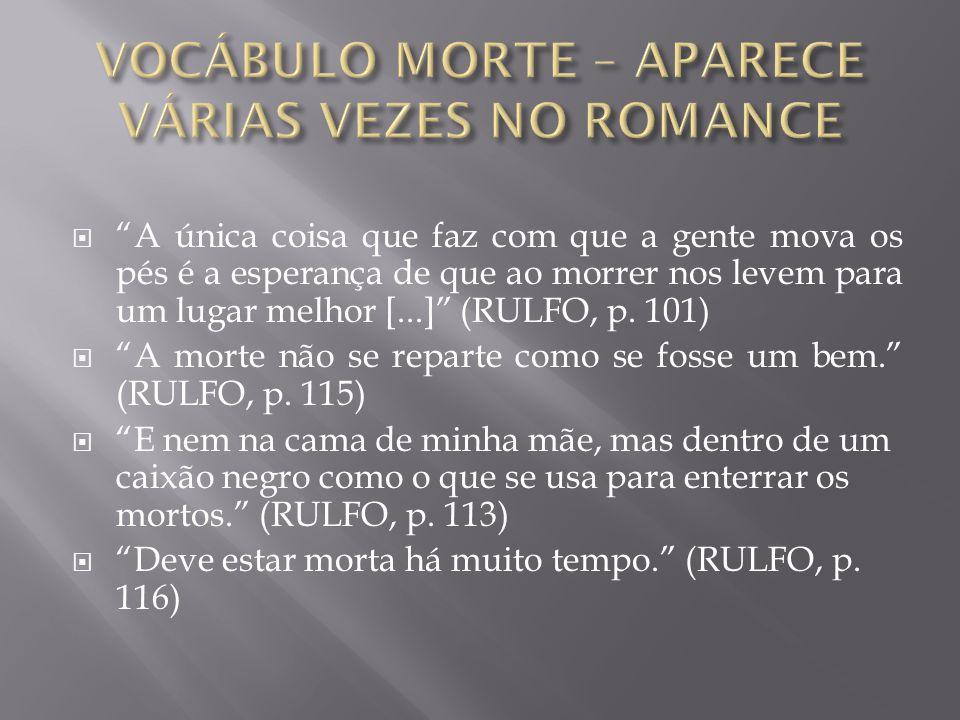 VOCÁBULO MORTE – APARECE VÁRIAS VEZES NO ROMANCE