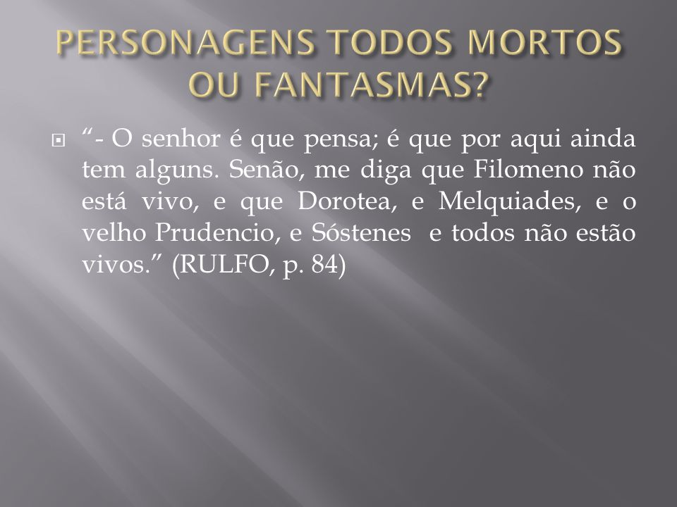 PERSONAGENS TODOS MORTOS OU FANTASMAS