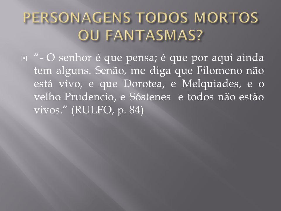 PERSONAGENS TODOS MORTOS OU FANTASMAS