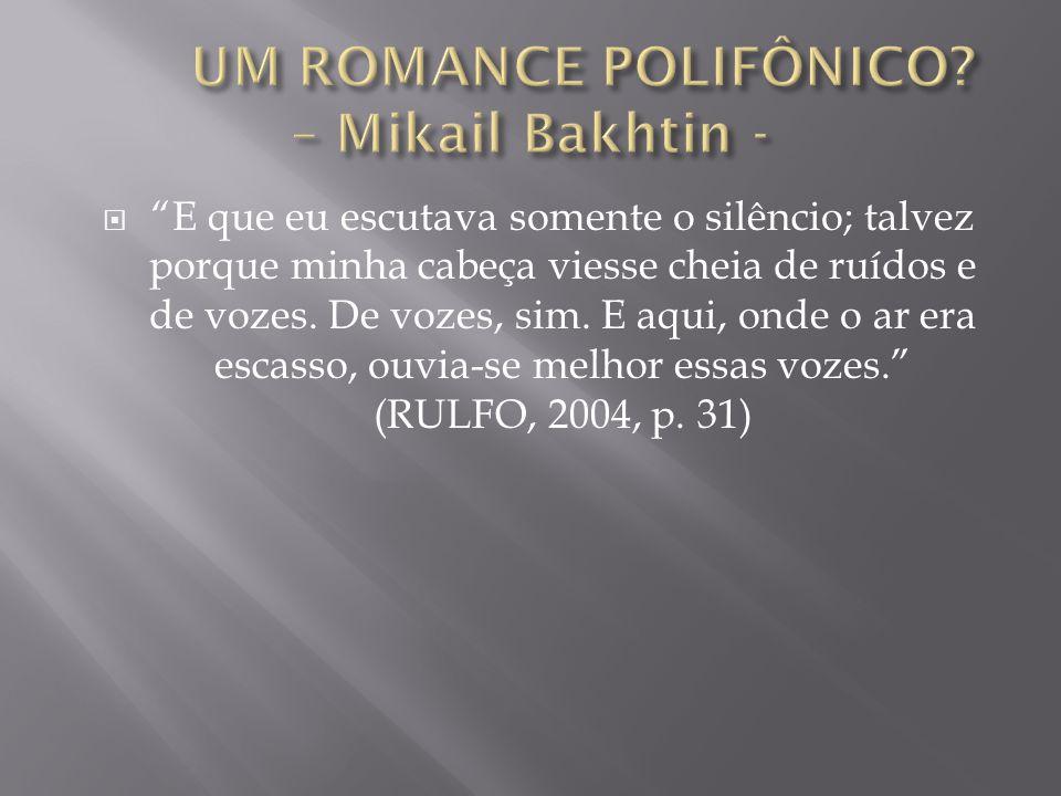 UM ROMANCE POLIFÔNICO – Mikail Bakhtin -