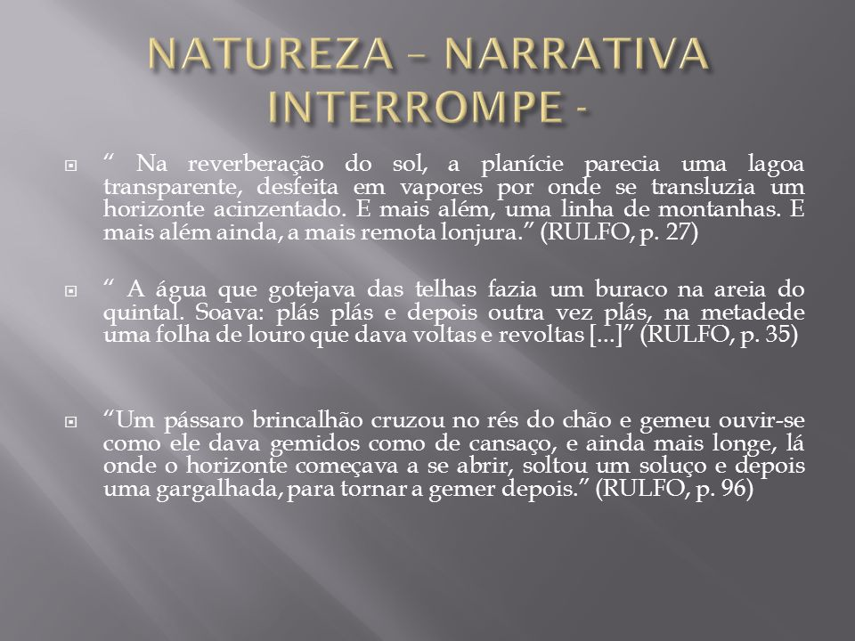 NATUREZA – NARRATIVA INTERROMPE -