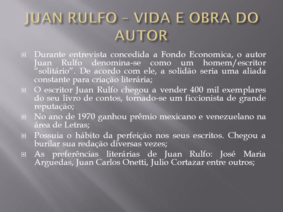 JUAN RULFO – VIDA E OBRA DO AUTOR