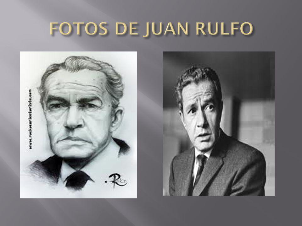FOTOS DE JUAN RULFO