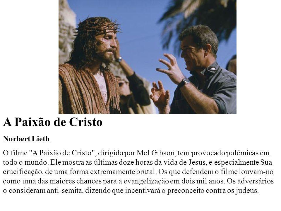 A Paixão de Cristo Norbert Lieth