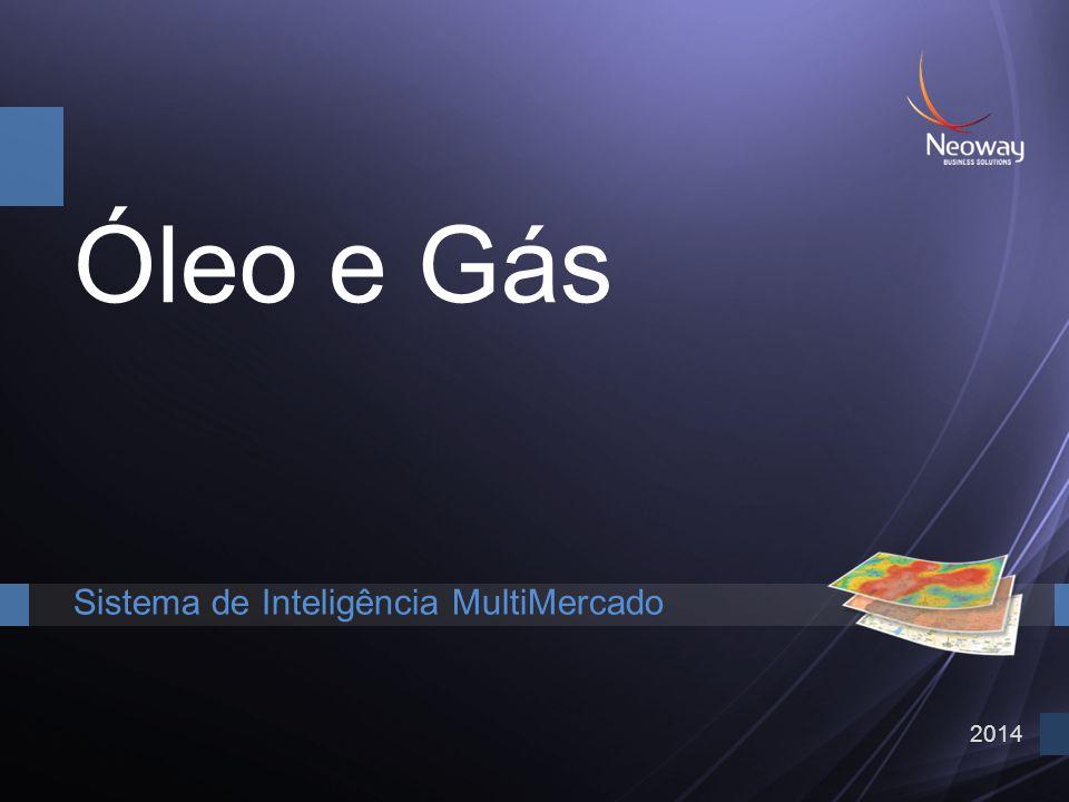 Óleo e Gás Sistema de Inteligência MultiMercado 2014