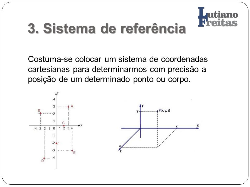 3. Sistema de referência