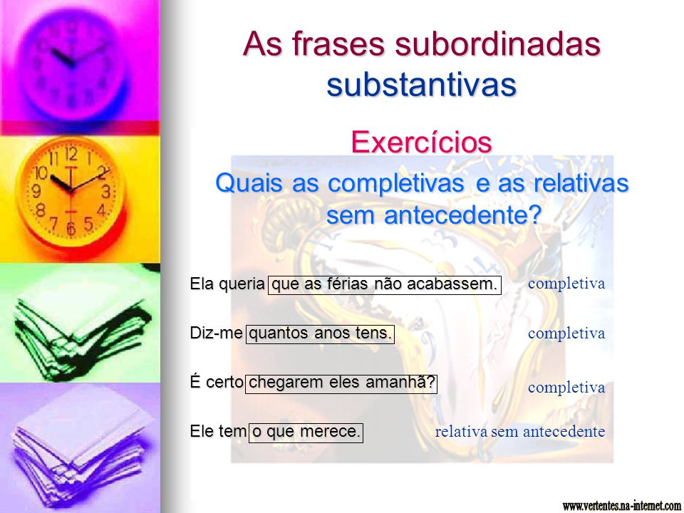 As frases subordinadas substantivas