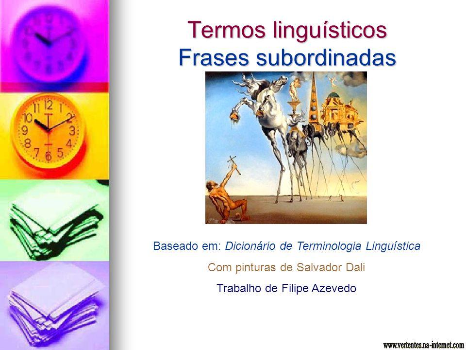 Termos linguísticos Frases subordinadas